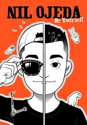 BE YOURSELF | 9788417922832 | OJEDA, NIL